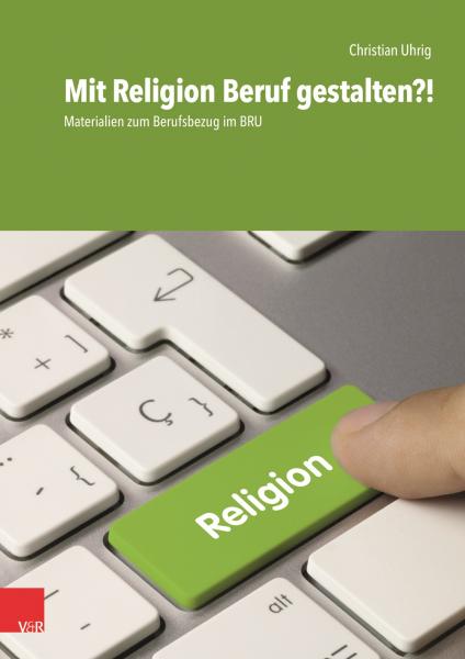 Mit Religion Beruf gestalten?!
