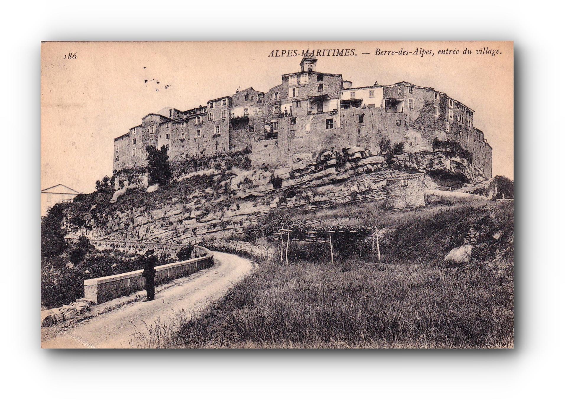 ALPES MARITIMES -  27.08.1901 - Berre des Alpes - Entrée du village - Eingang zum Dorf - Entrance to the village
