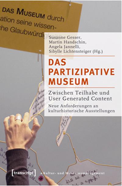 Cover der Publikation Das partizipative Museum. Zwischen Teilhabe und User Generated Content