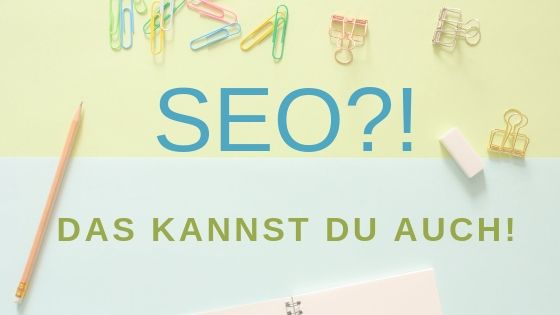 SEO klingt viel schlimmer als es ist. Ich zeige dir wie du optimierte Texte für Website und Blog schreibst.
