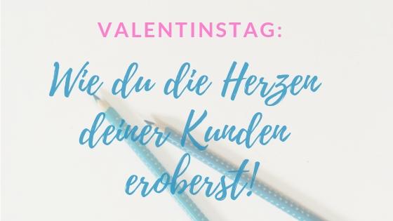 Mit kreativem Content können Unternehmen und Selbstständige am Valentinstag Kunden gewinnen.