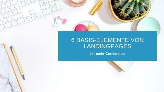 Wenn du eine Landingpage erstellen willst, brauchst du verschiedene Elemente, die für den Aufbau und eine gesteigerte Konversion Rate ganz wichtig sind. Ich zeige dir wie du deine Landingpage gut aufbaust und gezielte durch Texte unterstützt