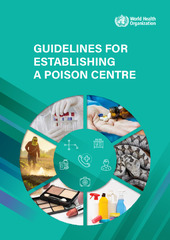 WHO Guidelines for establishing a poison centre