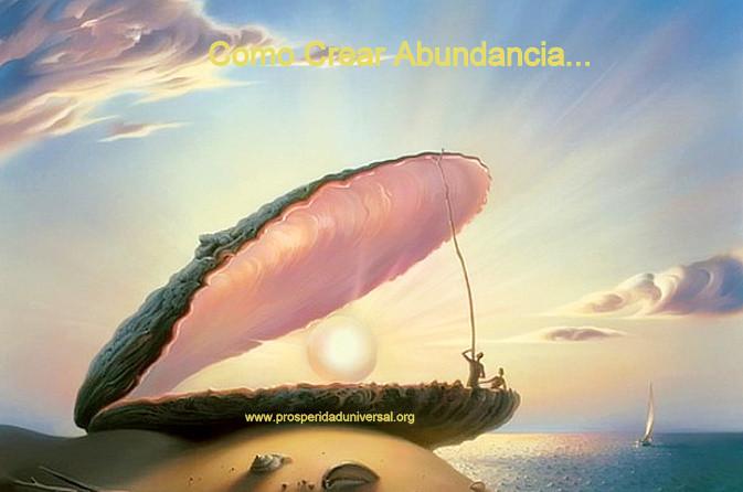 YO SOY CREADOR DE ABUNDANCIA -Tu puedes crear abundancia en cualquier área de tu vida-  PROSPERIDAD UNIVERSAL