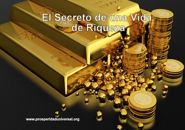 EL SECRETO DE UNA VIDA DE RIQUEZA -  LEY DE ATRACCIÓN - RECIBE DINERO DE FORMA INESPERADA - PROSPERIDAD UNIVERSAL