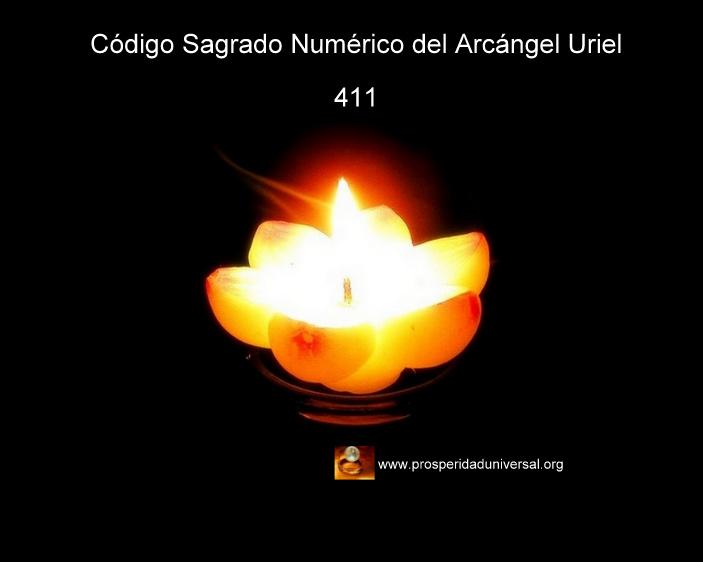 ARCÁNGEL URIEL - CÓDIGO SAGRADO NUMÉRICO 411 - AFIRMACIONES PODEROSAS PARA ACTIVAR ABUNDANCIA - PROSPERIDAD UNIVERSAL