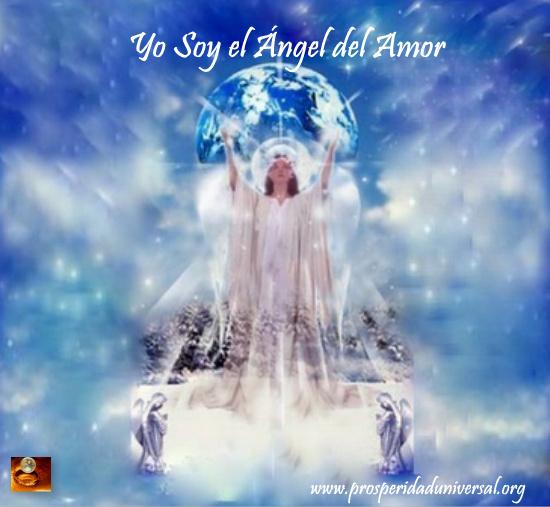 ángeles de la luz divina - prosperidad universal - yo soy el ángel del amor