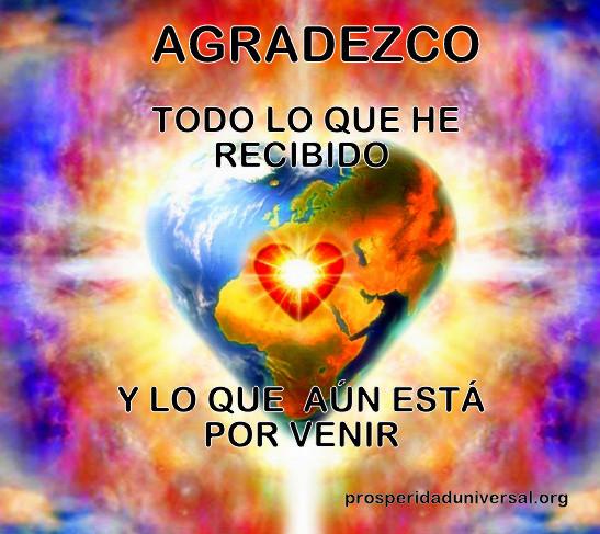 EL PODER DE LA GRATITUD - DECRETOS PODEROSOS - PROSPERIDAD UNIVERSAL- www.prosperidaduniversal.org