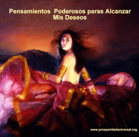 PENSAMIENTOS PODEROSOS PARA ALCANZAR MIS DESEOS - PROSPERIDAD UNIVERSAL