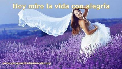 AFIRMACIONES DIARIAS DE ALEGRIA - PROSPERIDAD UNIVERSAL