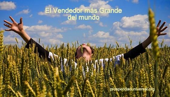 ORACIÓN PODEROSA - EL VENDEDOR MAS GRANDE DEL MUNDO - PROSPERIDAD UNIVERSAL- www.prosperidaduniversal.org