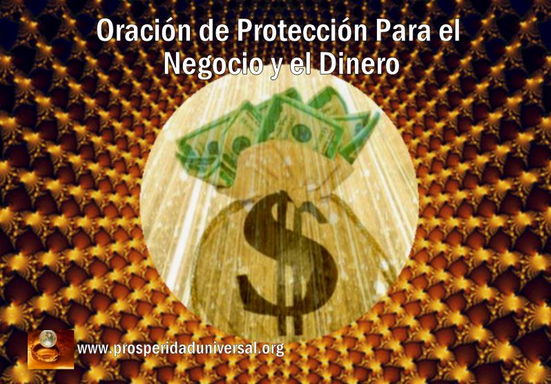 ORACIÓN DE PROTECCIÓN PARA EL NEGOCIO Y DINERO