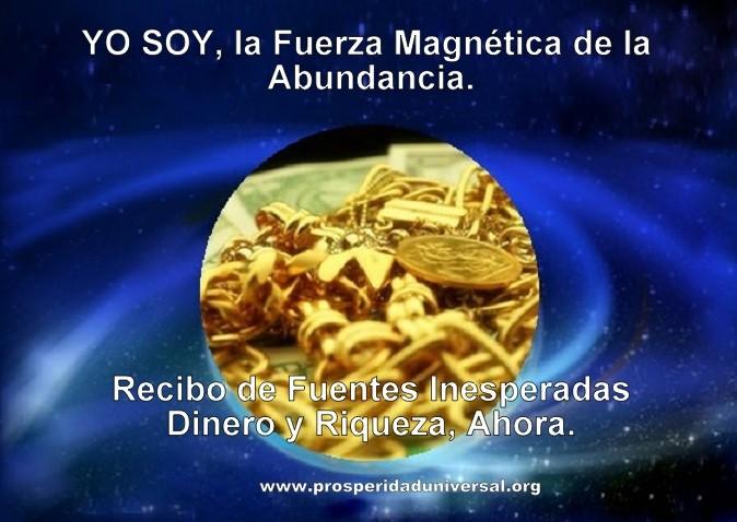 YO MAGNETIZO ABUNDANCIA - YO SOY LA PROVISIÓN MAGNÉTICA DE ABUNDANCIA - DECRETOS PODEROSOS - IMÁN- LEY DE ATRACCION - ENERGÍA- VIBRACIÓN - www.prosperidaduniversal.org