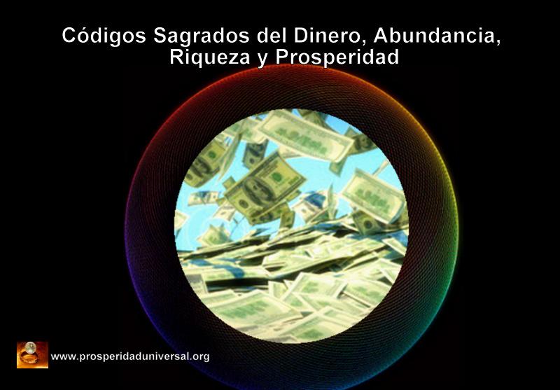 CÓDIGOS SAGRADOS DEL DINERO,  ABUNDANCIA, RIQUEZA, Y PROSPERIDAD