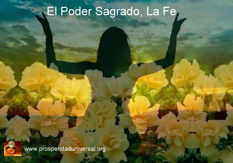 ACTIVA EL PODER SAGRADO, LA FE