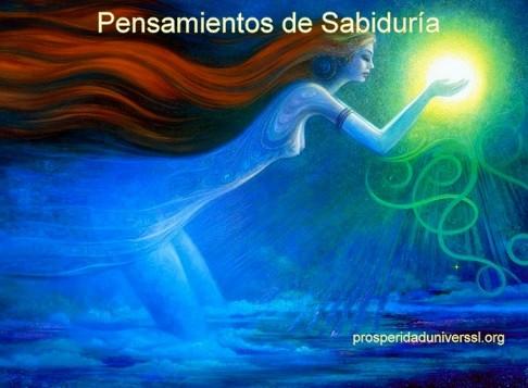 PENSAMIENTOS DE SABIDURÍA - CUANDO AMAS LO QUE ERES - PROSPERIDAD UNIVERSAL - www.prosperidaduniversal.org
