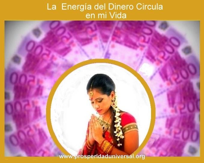 RELACIONATE CON EL DINERO - LA ENERGÍA DE LA PROSPERIDAD CIRCULA EN MI VIDA- ELEIMINA LOS BLOQUEIS DE TU MENTE- PROSPEIRDAD UNIVERSAL- www.prosperidaduniversal.org