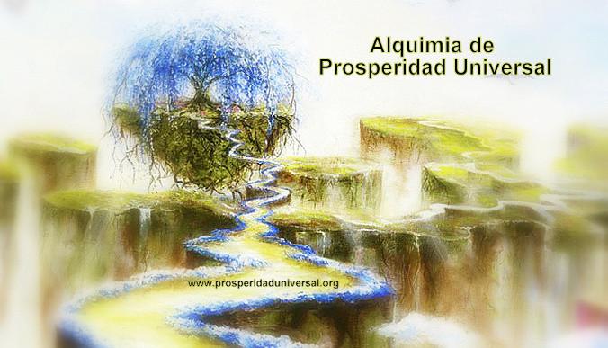 ALQUIMIA DE PROSPERIDAD UNIVERSAL-crecimiento  espiritual- PROSPERIDAD UNIVERSAL