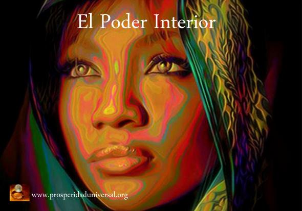 EL PODER INTERIOR - PROSPERIDAD UNIVERSAL- HOY PERMITO QUE LA ENERGÍA DE DIOS EN MI ME SANE...