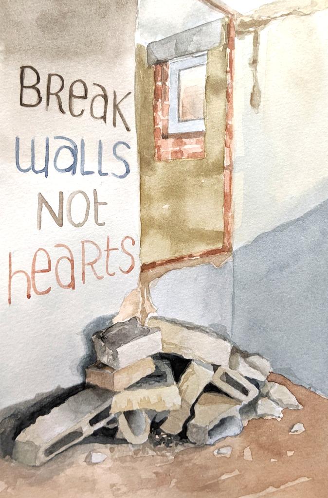 Break walls not hearts (Aquarellskizzenbuch)