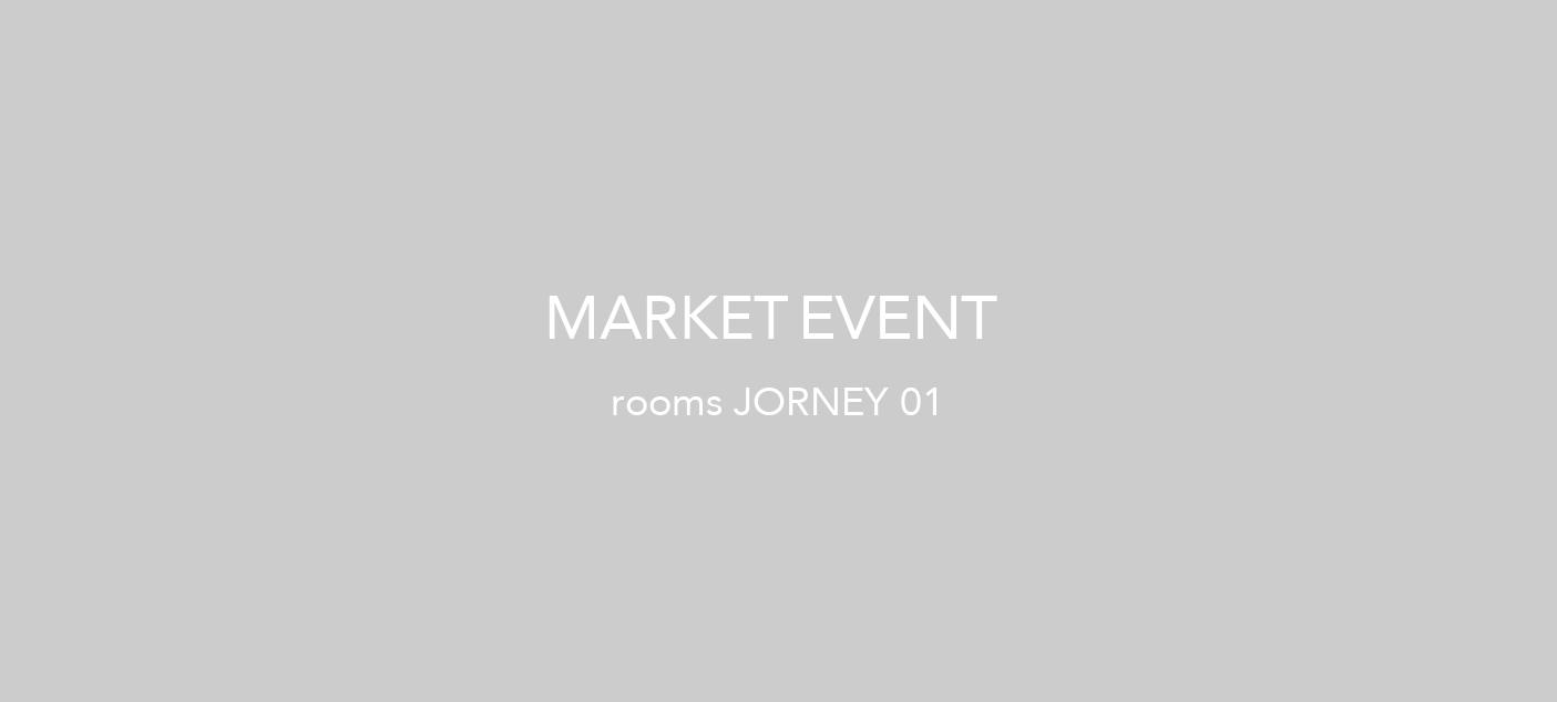 マーケットイベント『rooms JOURNEY 01』7.1〜5  @うめだ阪急