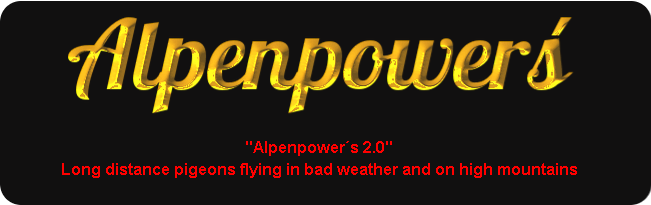 Alpenpower´s 2.0 - Long distance pigeons flying in bad weather and on high mountains