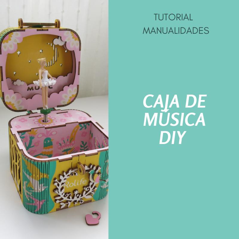 Caja de música - DIY