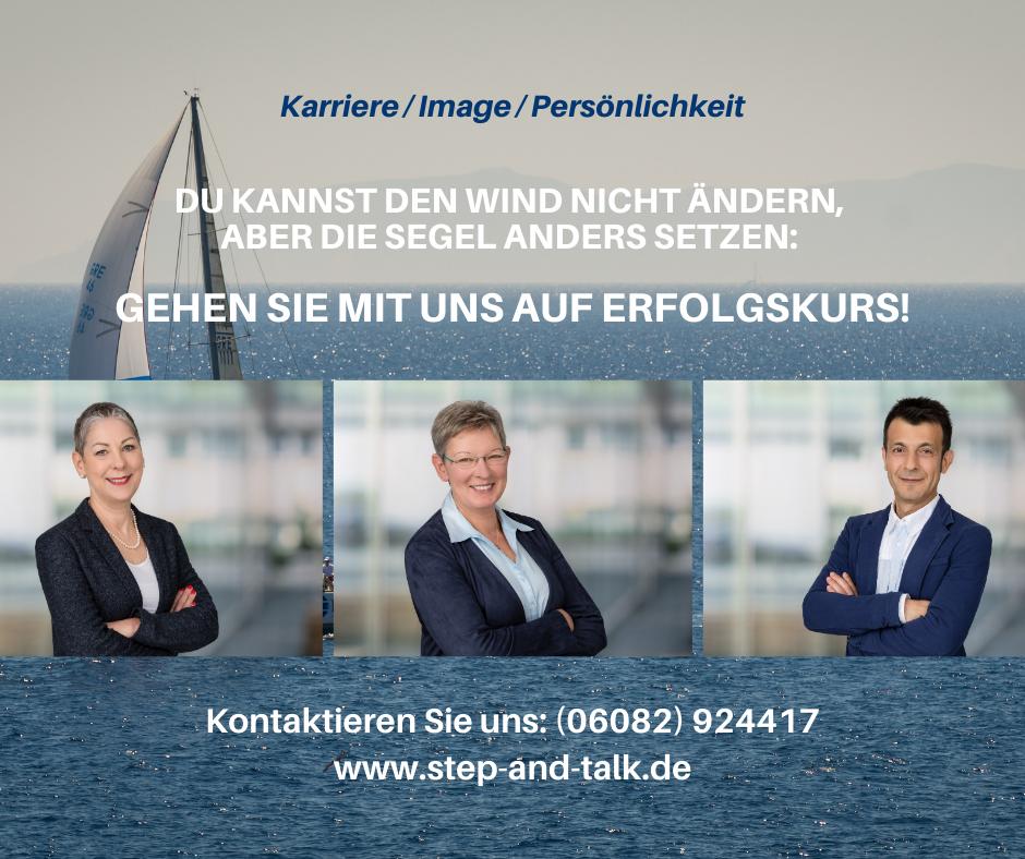 Du kannst den Wind nicht ändern, aber die Segel anders setzen: Gehen Sie mit uns auf Erfolgskurs!
