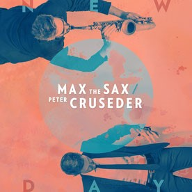 Max The Sax & Peter Cruseder - New Day