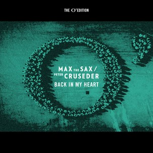Max The Sax & Peter Cruseder - Back In My Heart