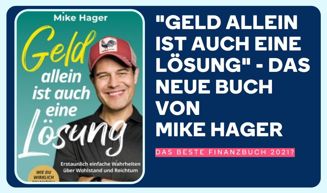 Geld allein ist auch eine Lösung - Mike Hager