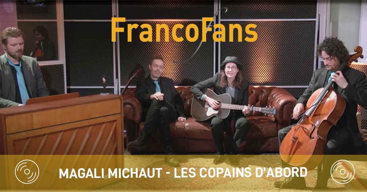 Magali Michaut -Les Copains D'abord