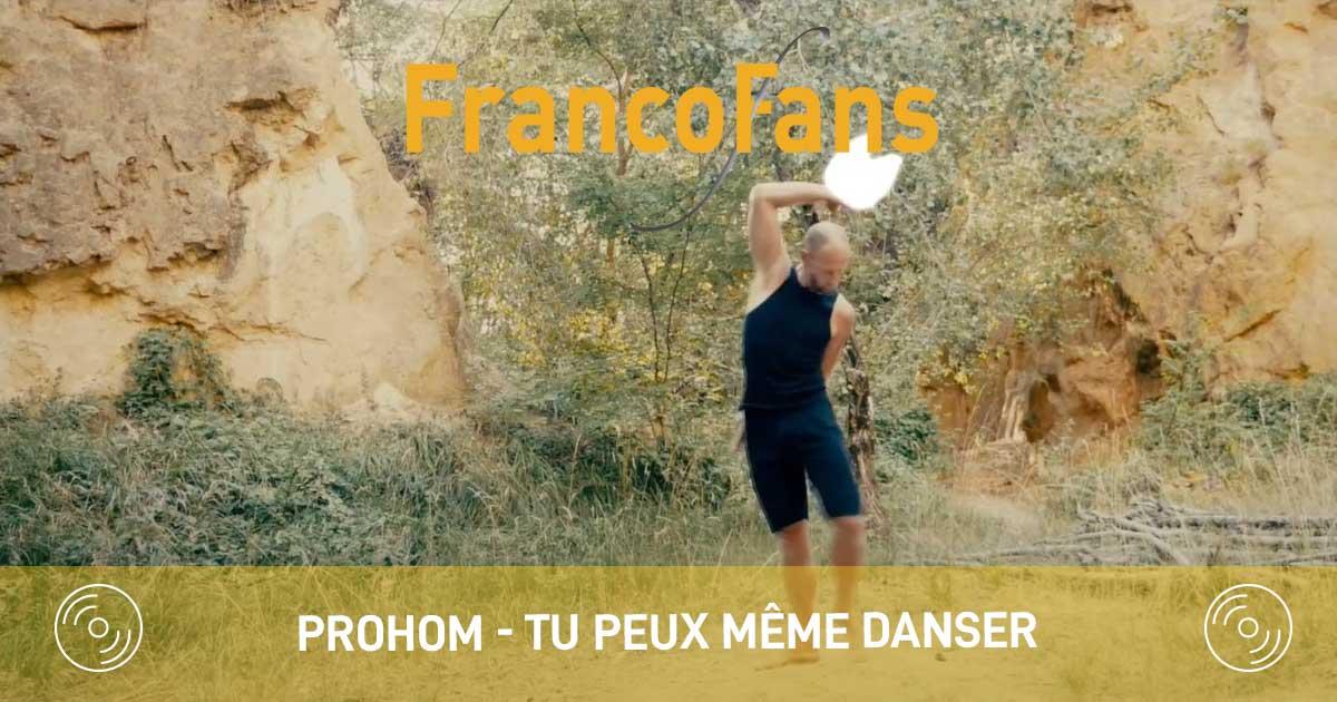 [clip] Prohom - Tu peux même danser