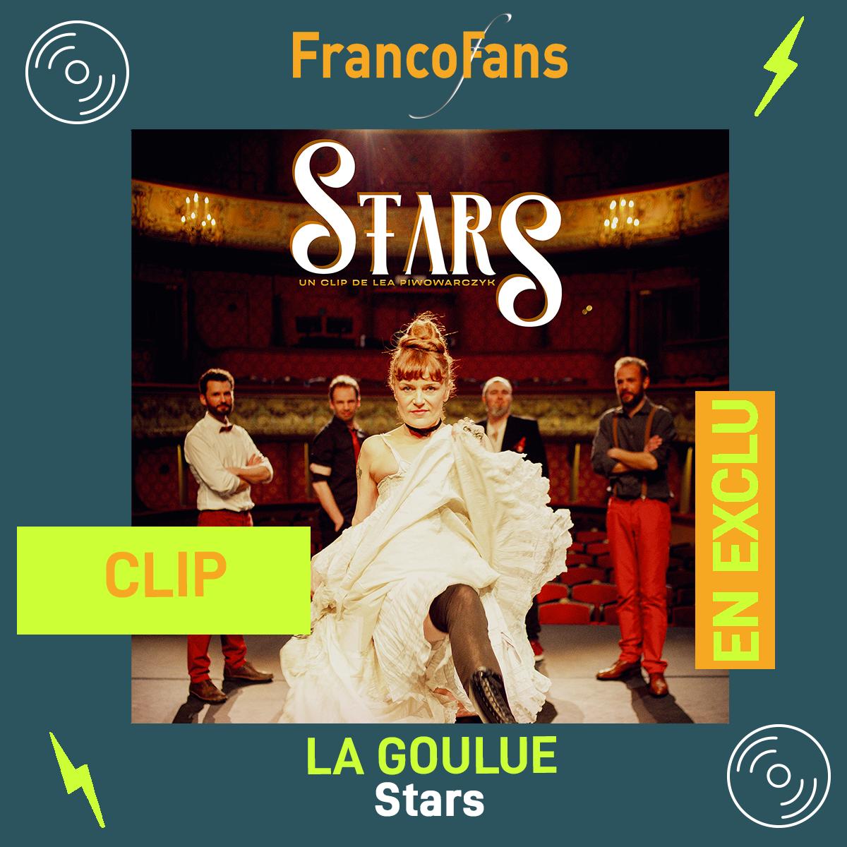 [Clip] La Goulue - Stars