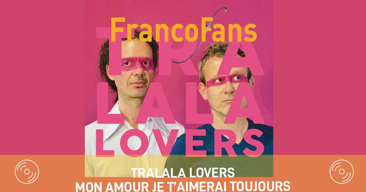 [clip] Tralala Lovers -Mon amour je t'aimerai toujours
