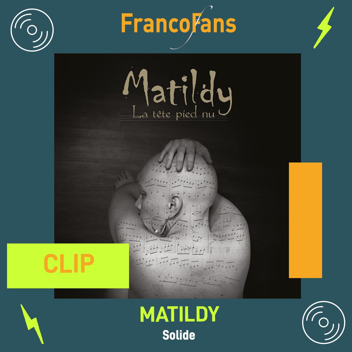 [Clip] Matildy - Solide