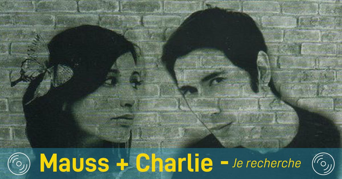 Jeudi Nostalgie : Vous vous rappelez de Mauss + Charlie ?