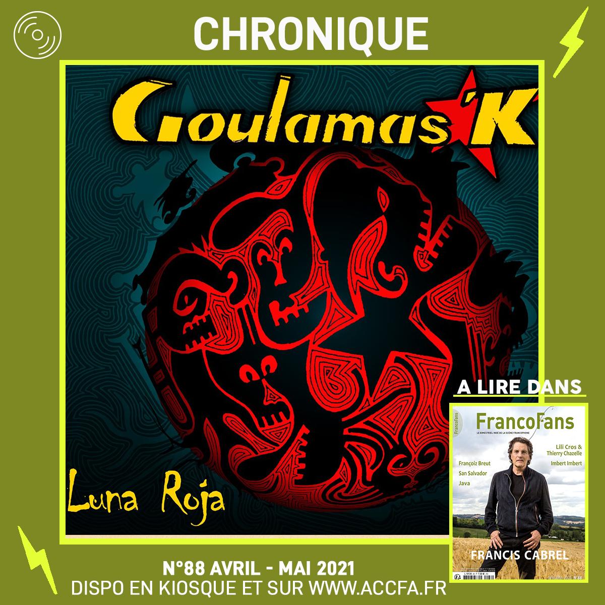 [Chronique] Goulamas'k - Luna Roja