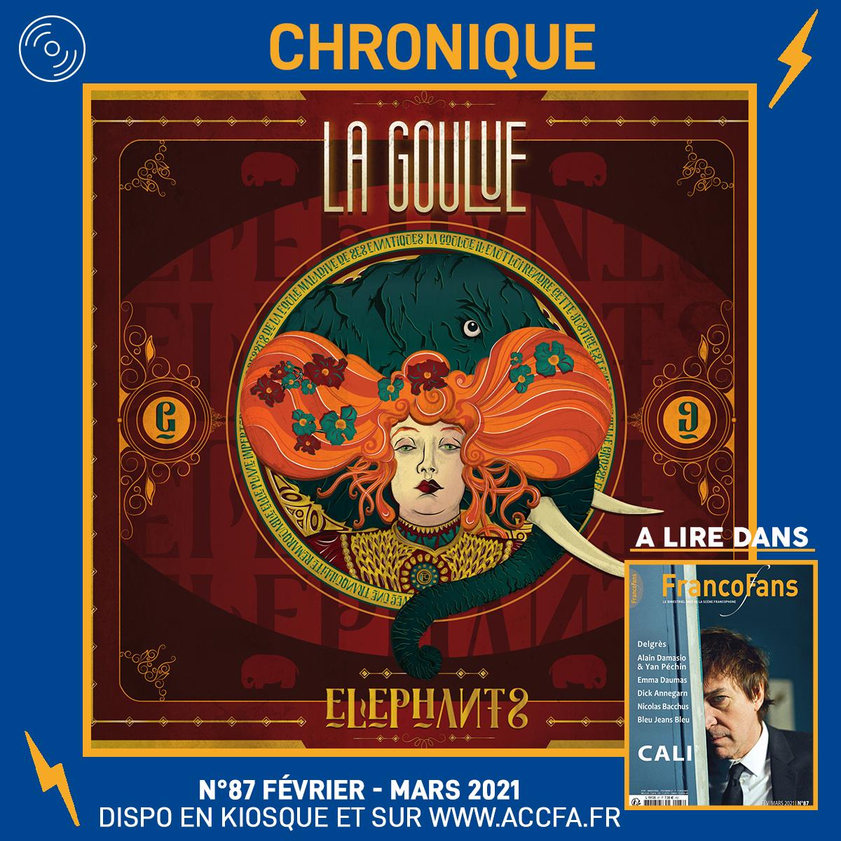 [Chronique] La Goulue - Eléphants