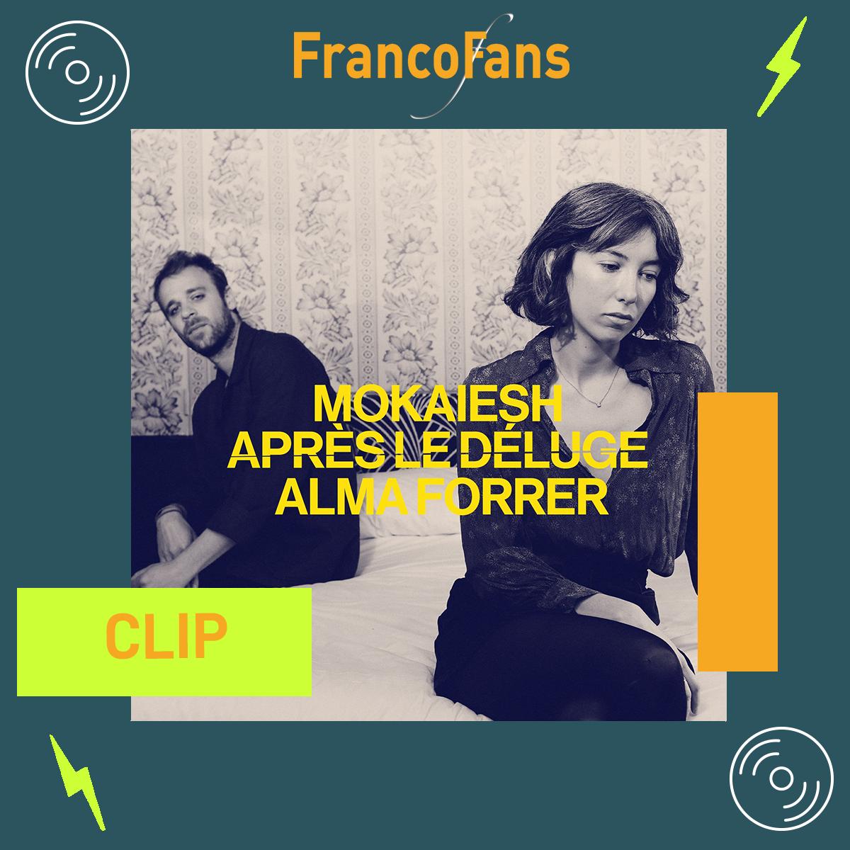 [Clip] Alma Forrer, Cyril Mokaiesh - Après le déluge