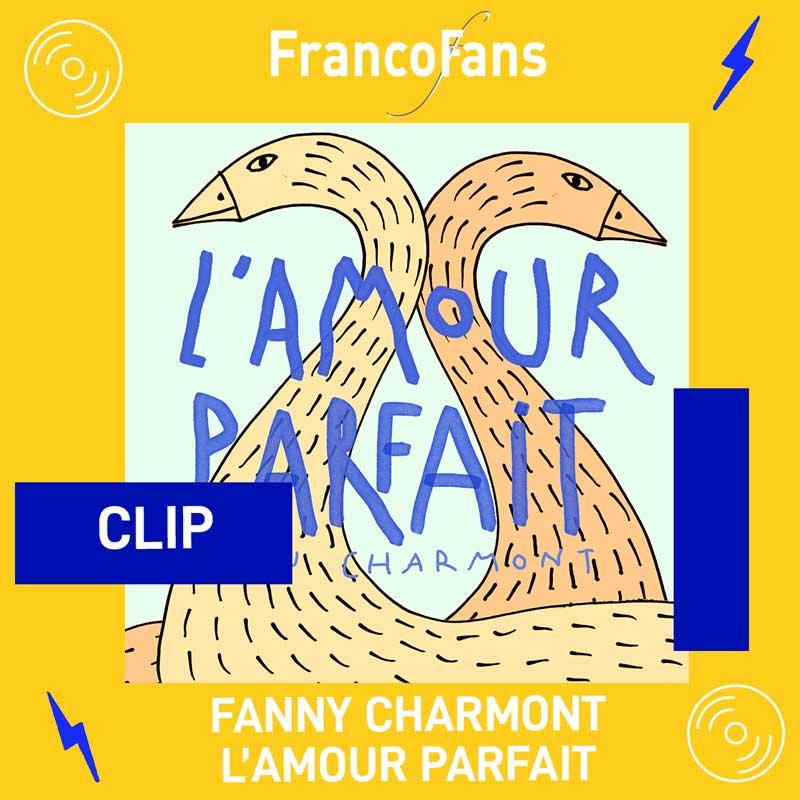 {CLIP} Fanny Charmont l'Amour Parfait