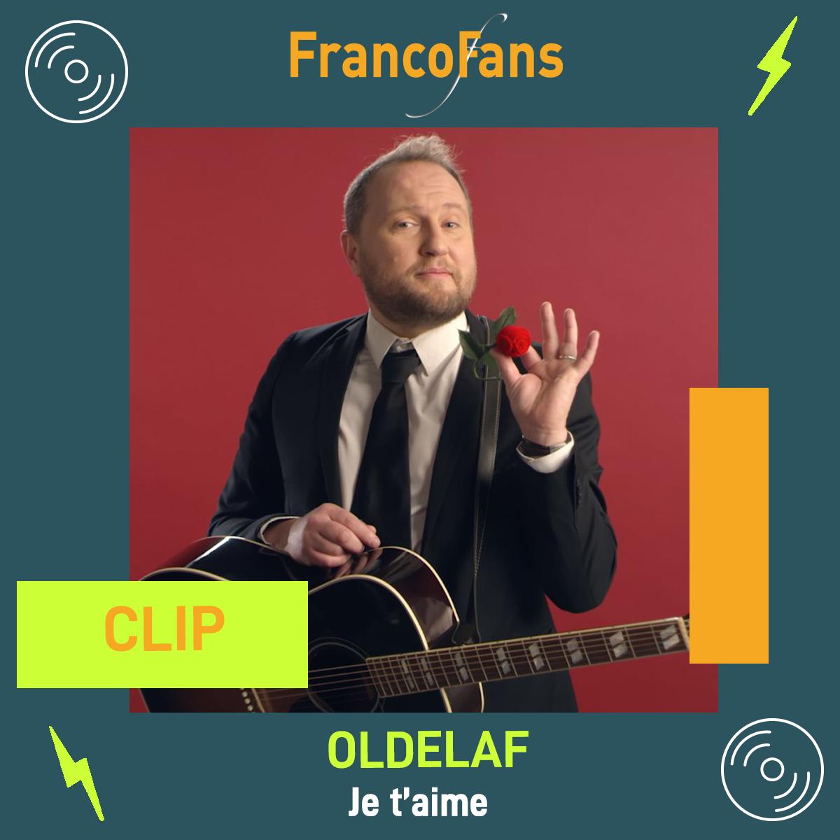 [Clip] Oldelaf - Je t'aime
