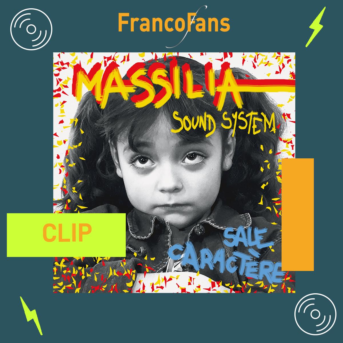 [Clip] Massilia Sound System - Sale caractère
