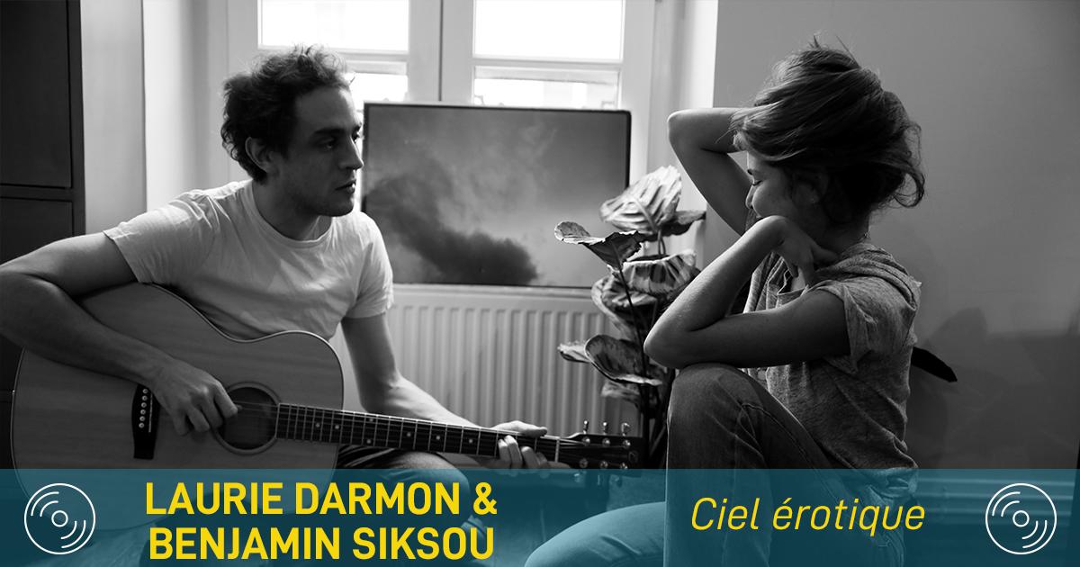 Le mercure grimpe avec Laurie Darmon et Benjamin Siksou