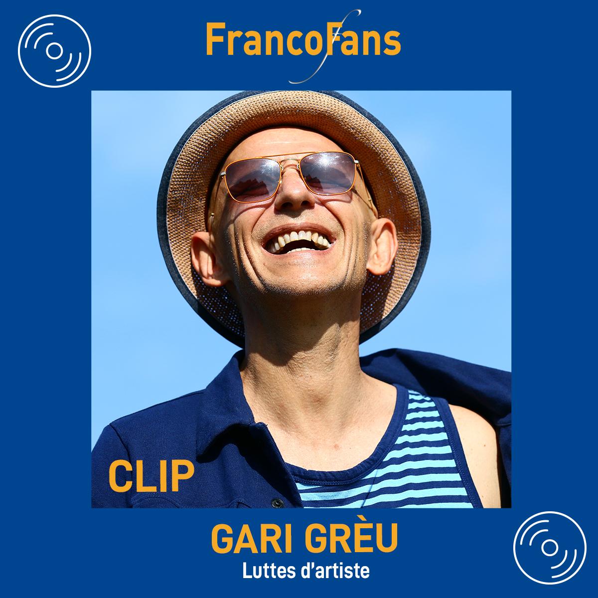 [Clip] Gari Grèu - Luttes d'artiste