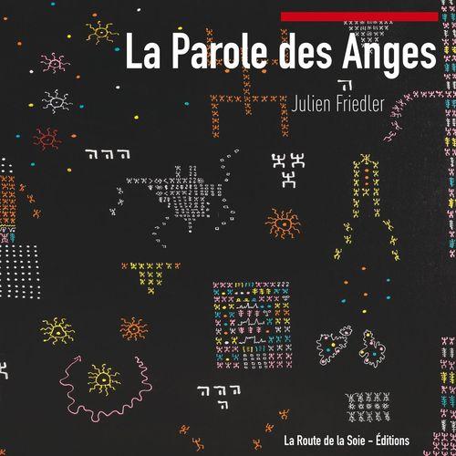 La Parole des Anges de Julien Friedler