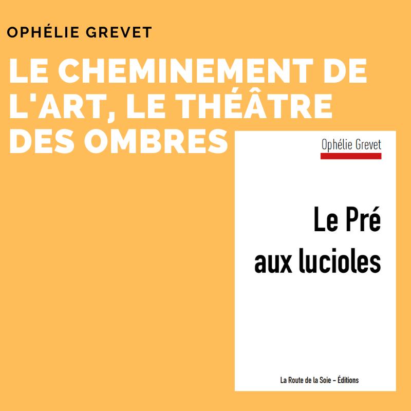 Parution de la pièce d'Ophélie Grevet