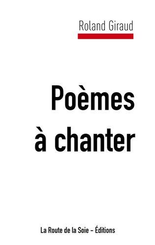 Poèmes à chanter de Roland Giraud