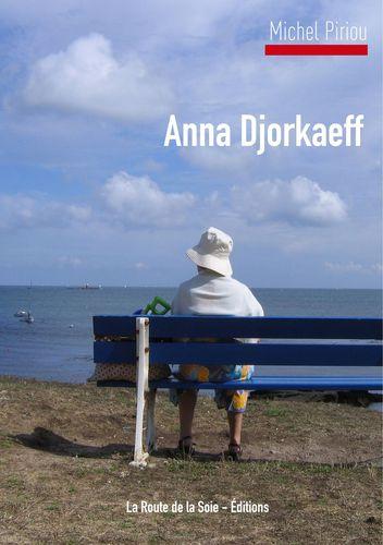 Anna Djorkaeff de Michel Piriou