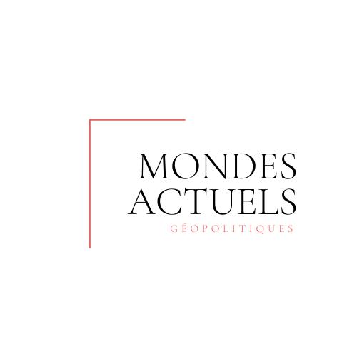 Nouvelle collection dédiée à la géopolitique : Mondes actuels